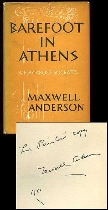 Barefoot in Athens. Maxwell ANDERSON.