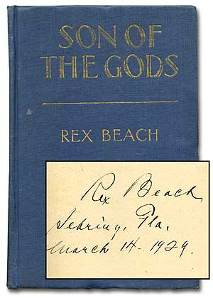 Son of the Gods. Rex BEACH