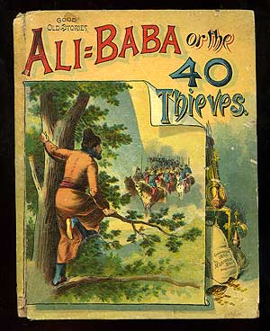 Ali Baba or the 40 Thieves
