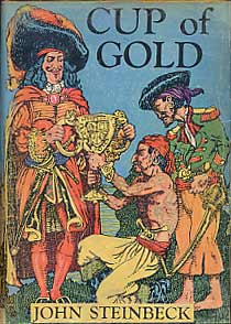 Cup of Gold: A Life of Henry Morgan, Buccaneer. With Occasional Reference to History