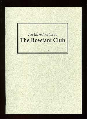 An Introduction to the Rowfant Club
