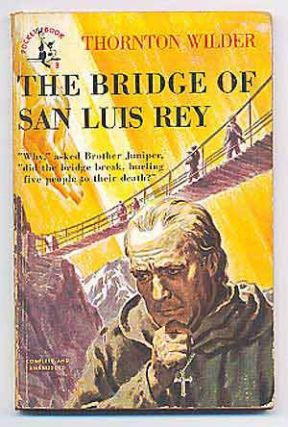 The Bridge of San Luis Rey. Thornton WILDER