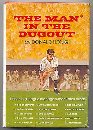 The Man in the Dugout. Donald HONIG