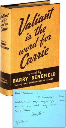 Valiant Is the Word for Carrie. Barry BENEFIELD