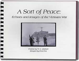 A Sort of Peace: Echoes and Images of the Vietnam War