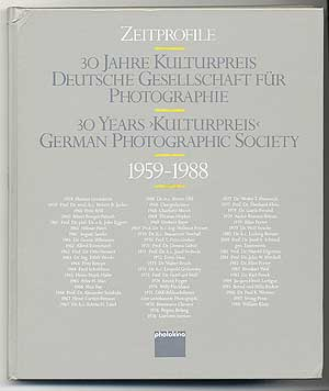 "30 Jahre Kulturpreis Deutsche Gesellschaft fur Photographie 1959-1988 / / 30 Years ""Kulturpreis"" German Photographic Society 1959-1988"