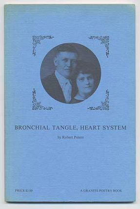 Bronchial Tangle, Heart System. A Granite Poetry Book
