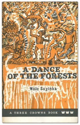A Dance of the Forests. Wole SOYINKA