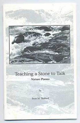 Teaching a Stone to Talk: Nature Poems