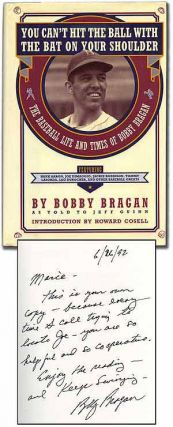 You Can't Hit the Ball with the Bat on Your Shoulder: The Baseball Life and Times of Bobby...