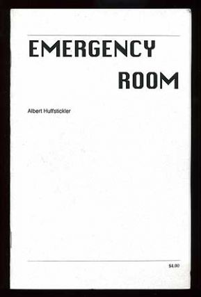 Emergency Room. Albert HUFFSTICKLER