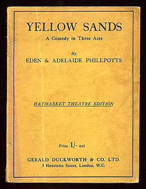 Yellow Sands: A Comedy in Three Acts