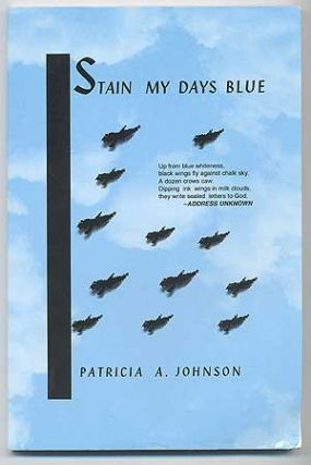 Stain My Days Blue (a collection of poems)