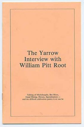 The Yarrow Interview with William Pitt Root