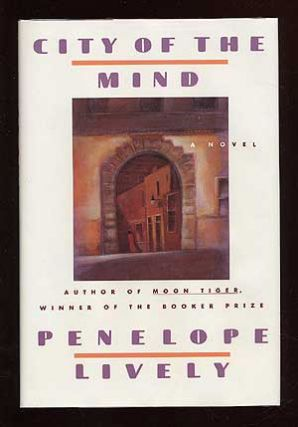 City of the Mind. Penelope LIVELY