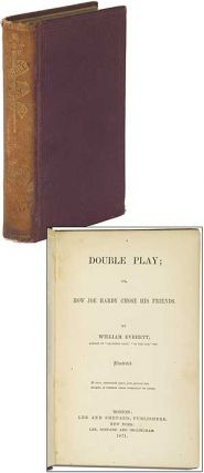 Double Play; or How Joe Hardy Chose His Friends. William EVERETT
