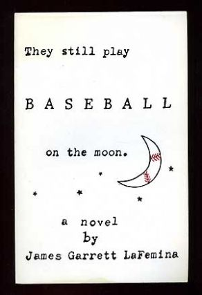 They Still Play Baseball on the Moon