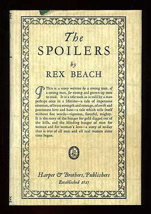 The Spoilers. Rex E. BEACH