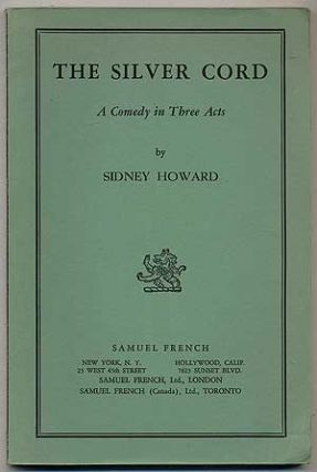 The Silver Cord. Sidney HOWARD