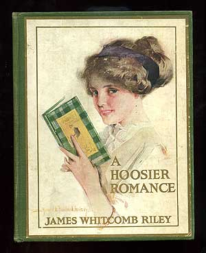 A Hoosier Romance. James Whitcomb RILEY